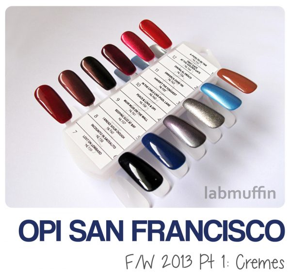 OPI San Francisco swatches and comparisons, Pt 1: Cremes