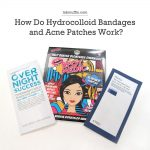 How Do Hydrocolloid Bandages and Acne Patches Work?