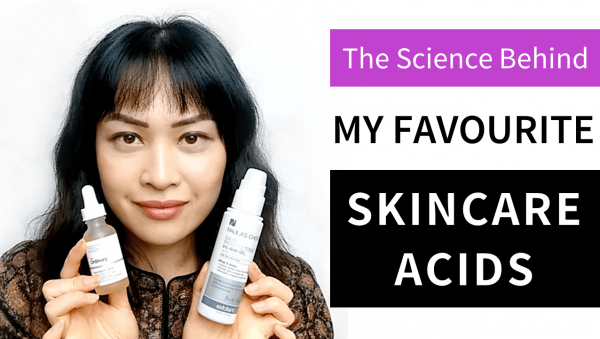 Video: The Science Behind My Favourite Skincare Acids