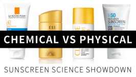 Chemical vs Physical Sunscreens: The Science (with video)