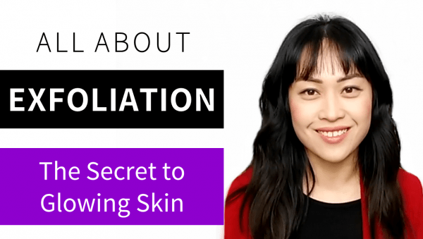 Video: How to Get Glowing Skin: All About Exfoliation!
