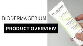 Bioderma Sebium for Oily and Acne-Prone Skin: Science and Review (Video)