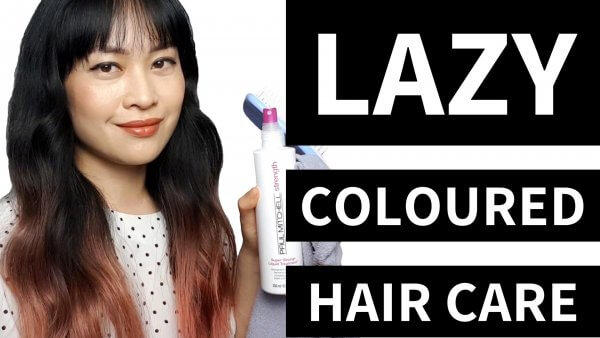 My Lazy Haircare Routine for Coloured Hair